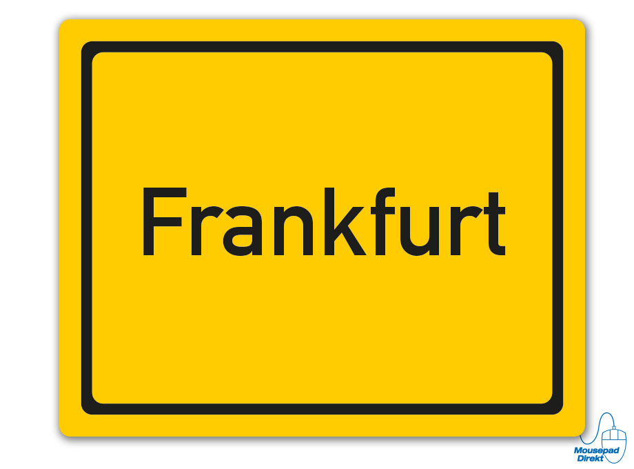 Ortsschild Frankfurt Mousepad