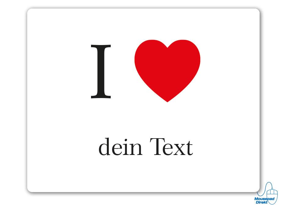 I love individueller Text