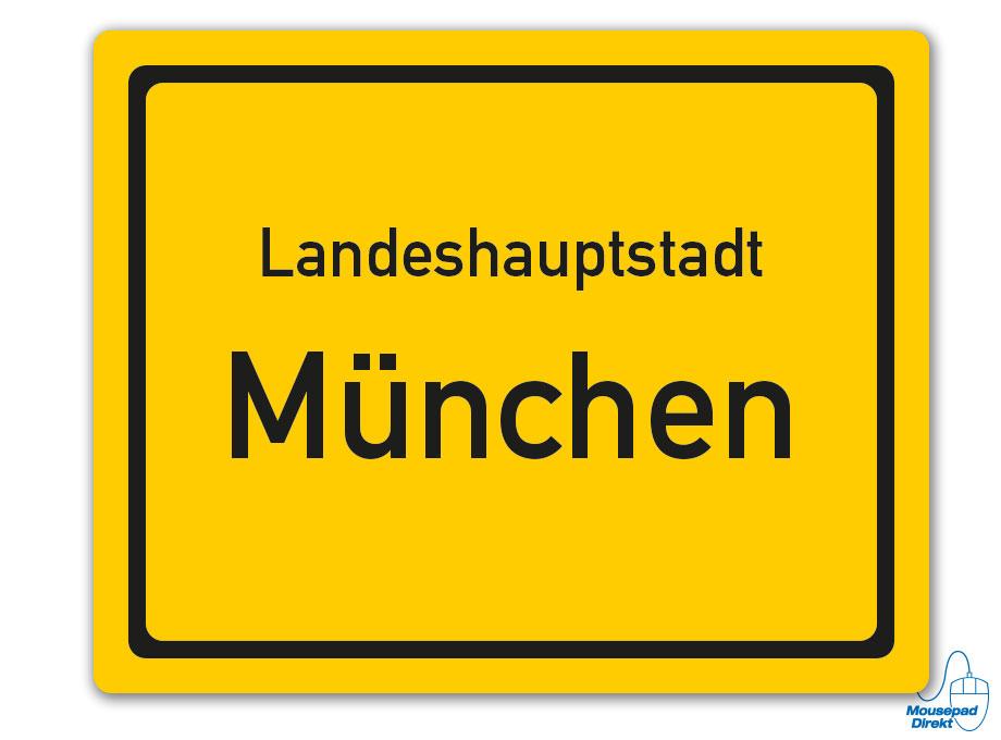 Ortsschild Landeshauptstadt München Mousepad